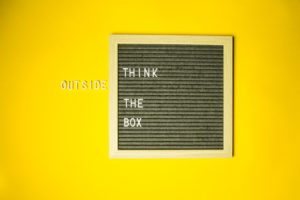 Think outside the box, a buzzword that means to think originally or creatively
